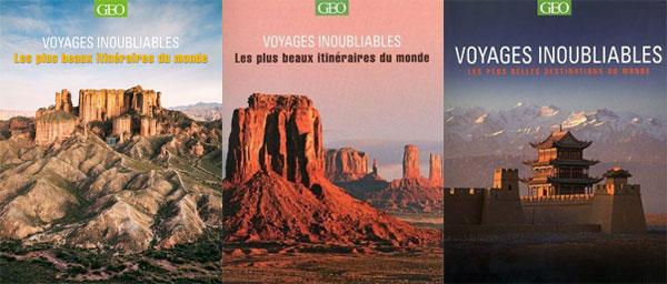 Les plus beaux itinéraires du monde, Voyages Inoubliables, Geo
